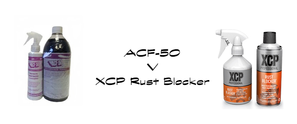 ACF-50 v XCP Professional Rust Blocker
